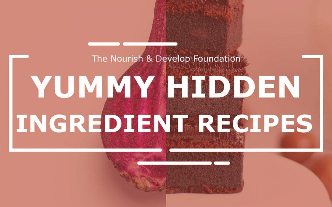 Yummy Hidden Ingredient Recipes
