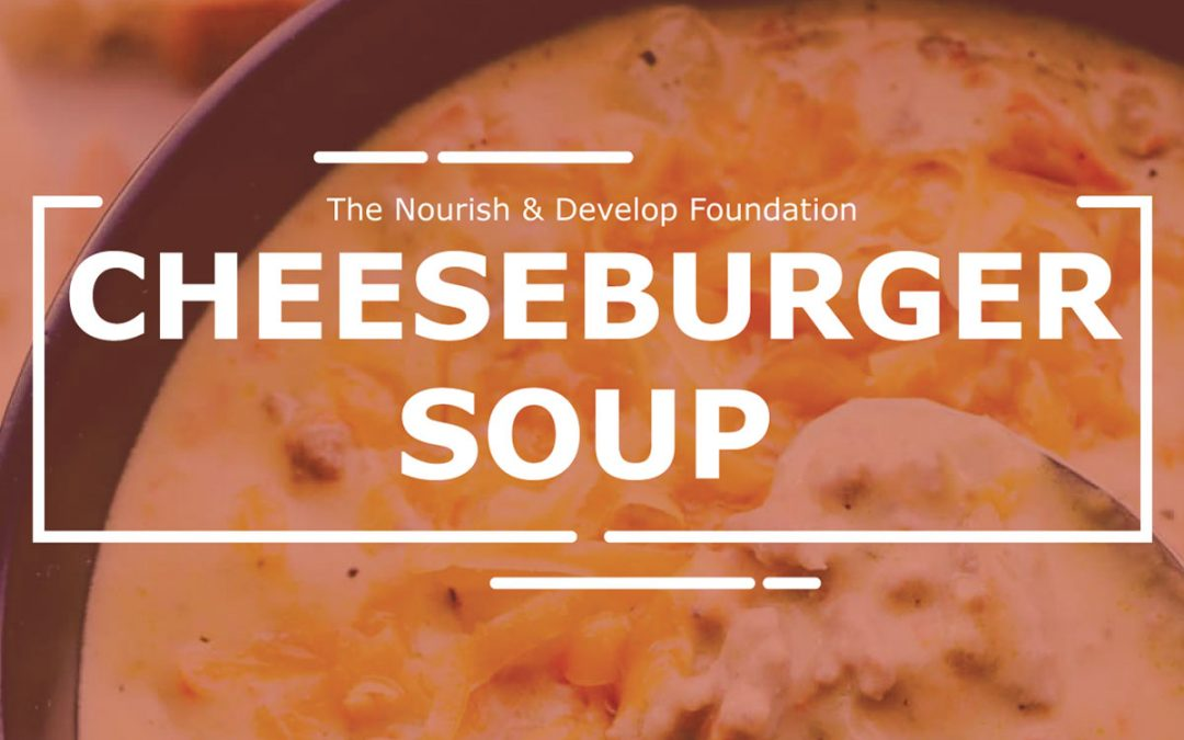 Cheeseburger Soup: Community Lunch Challenge