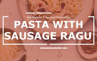 Pasta with Sausage Ragu: Community Lunch Challenge