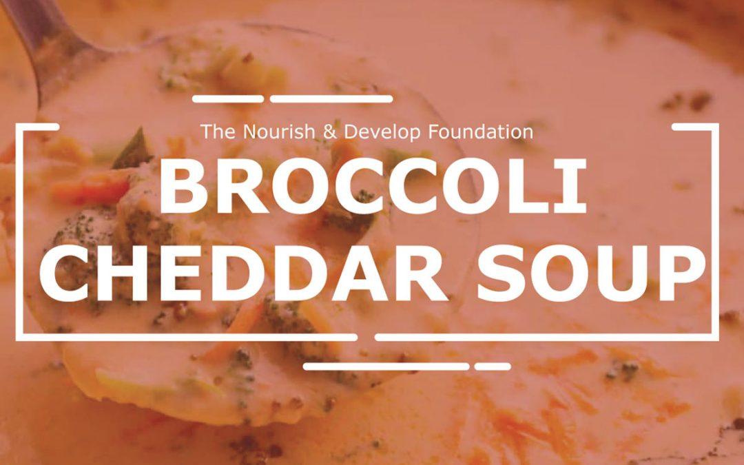 Broccoli Cheddar Soup: Community Lunch Challenge
