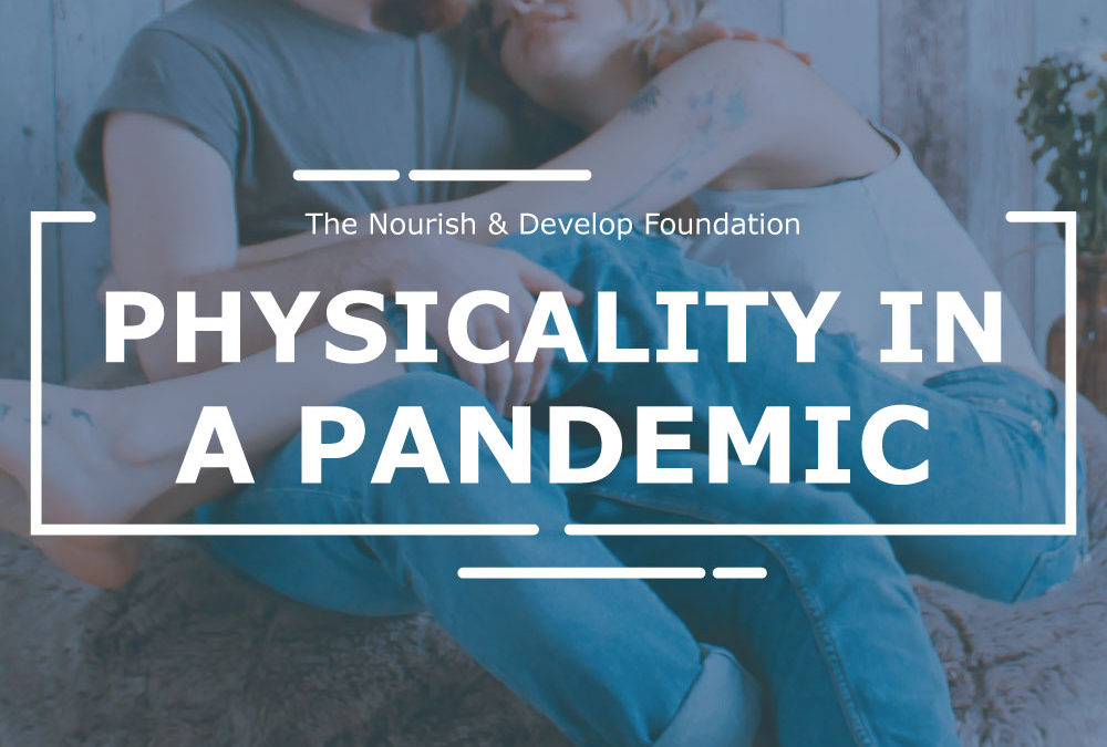 Physicality in a Pandemic