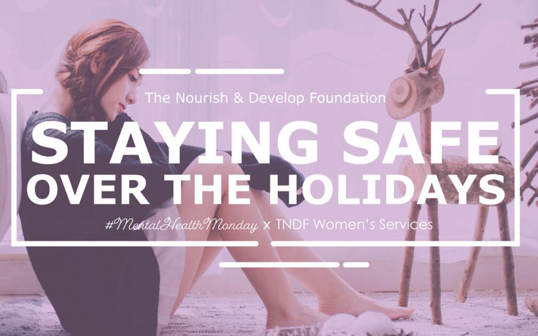 #MentalHealthMonday: Staying Safe Over the Holidays