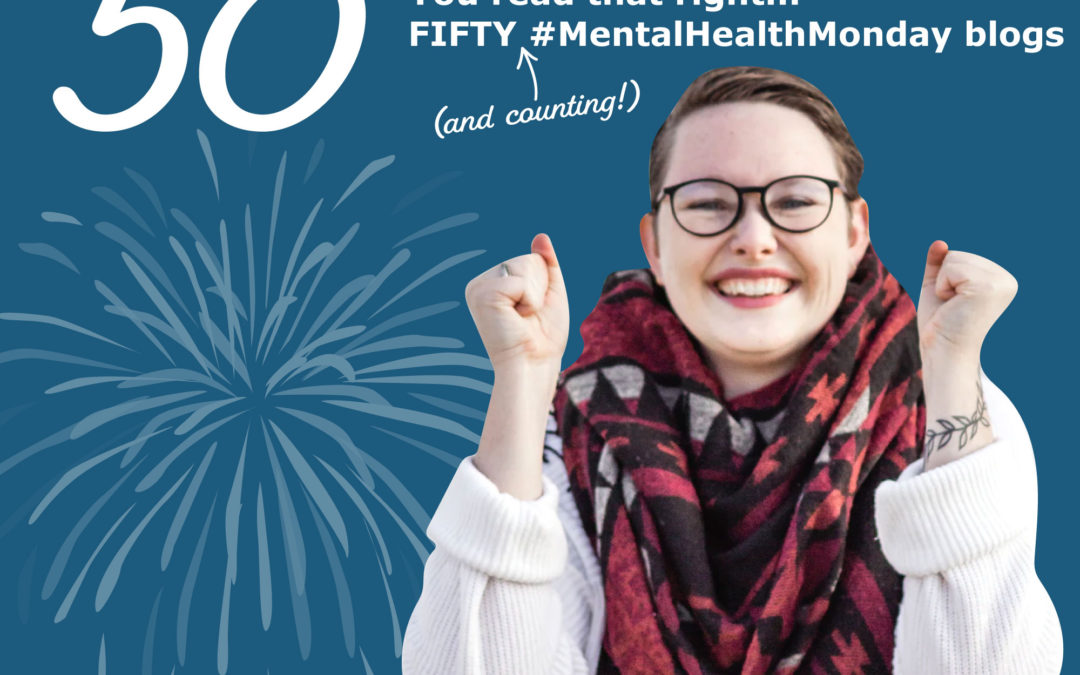 #MentalHealthMonday 50 Challenge!