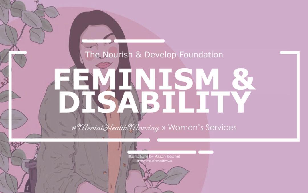 #MentalHealthMonday: Feminism & Disability