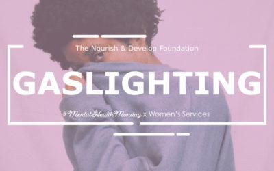#MentalHealthMonday: Gaslighting